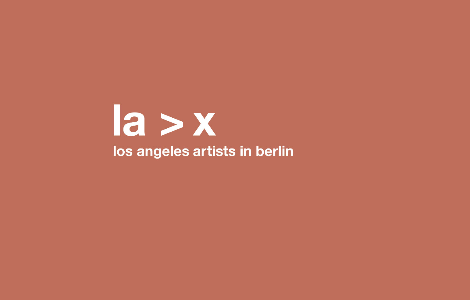 la>x haubrok | los angeles atists in berlin